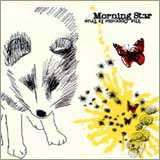 MORNING STAR / MY PLACE IN THE DUST (JAPANESE)