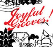 Joyful Grooves! / ジョイフル・グルーヴス!