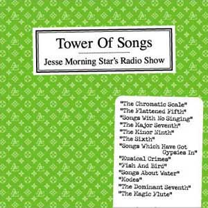 JESSE MORNINGSTAR'S TOWER OF SONGS