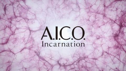 A.I.C.O. Incarnation 8話 感想 21