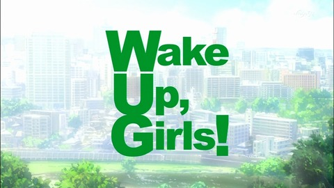 Wake Up Girls 感想 9話 748