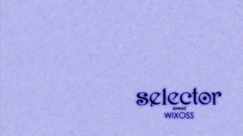 selector WIXOSS 6話 感想 1077