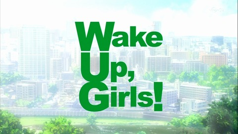Wake Up Girls 4話 11697