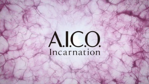 A.I.C.O. Incarnation 9話 感想 10