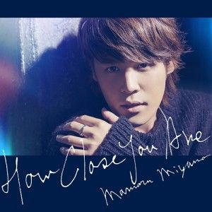 Mamoru-Miyano-HOW-CLOSE-YOU-ARE-300x300