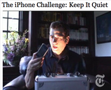 New York Times Video - The iPhone Challenge: Keep It Quiet