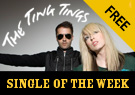 The Ting Tings - Single of the Week