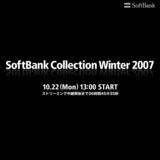 SoftBank Collection Winter 2007