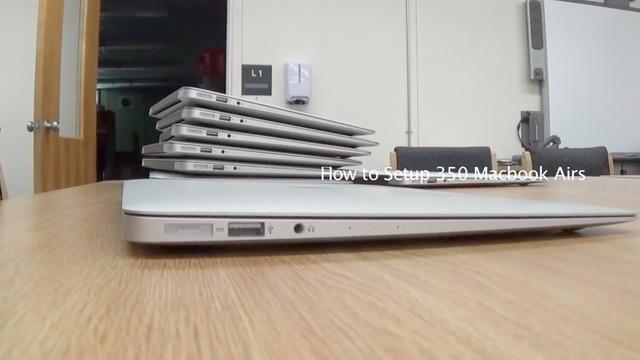 350台のMacBookAirをセットアップ