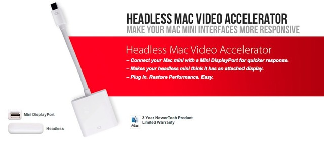NewerTech ヘッドレス Mac mini用アクセレーター「Headless Mac Video Accelerator」