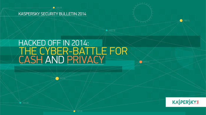 Hacked off in 2014: the cyber-battle for cash and privacy