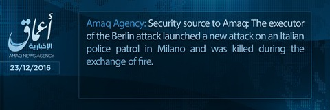 20161223_IS_Amaq_Berlin_Milan_Attack