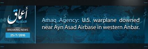 20160725_IS_Amaq_US_Warplane_Shot_down
