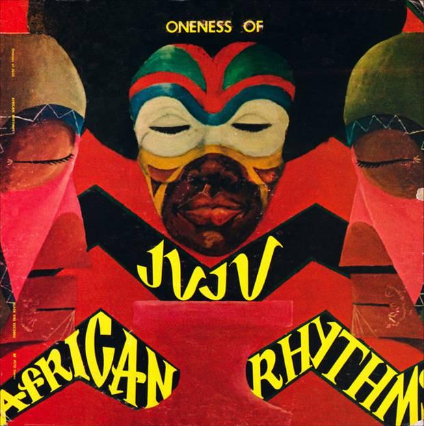 Oneness Of Juju / African Rhythms : Music Bar BLUENOTE