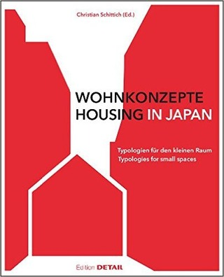 HOUSING IN JAPAN Christian Schittich (Ed.)