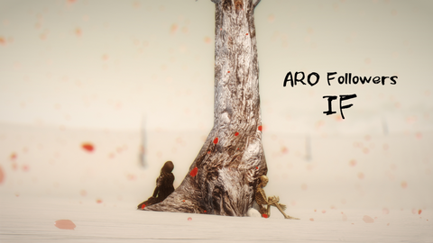 【MY MOD】ARO Followers IF