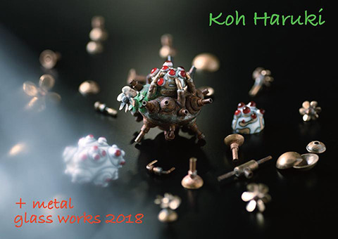 Koh Haruki glass works + metal 2018