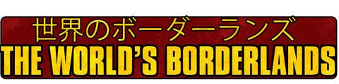 the worlds borderlands