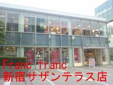 Franc franc 新宿サザンテラス店
