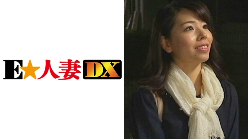 [299EWDX-112]智帆さん 32歳