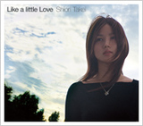 Like a little Love