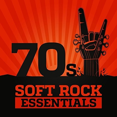 Sail Away 70s Soft Rock Essentials 2017