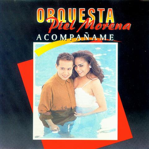 Orquesta Piel Morena - Acompañame (1998)