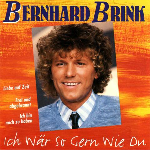 Bernhard Brink Ich Wär So Gern Wie Du CD a