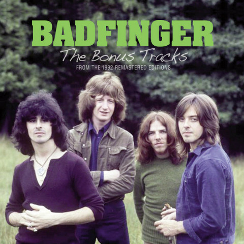 Badfinger The Bonus Tracks from the 1992 Remastered Editions a