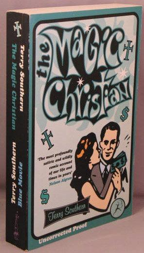 Terry Southern 1997 The Magic Christian + 1 Bloomsbury