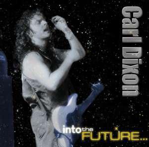 Carl Dixon - Into The Future