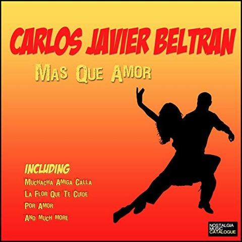 Carlos Javier Beltrán - Mas que amor