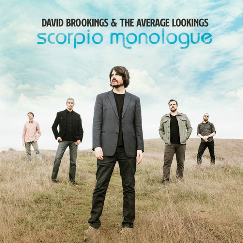 David Brookings & the Average Lookings - Scorpio Monologue