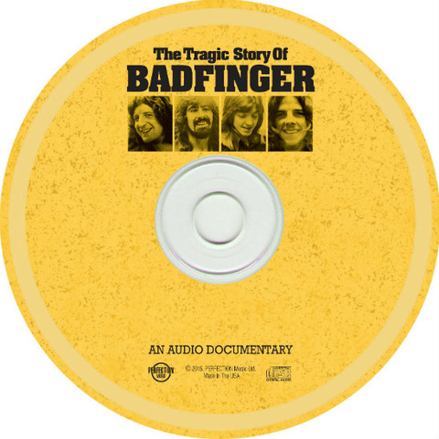 The Tragic Story of Badfinger, An Audio Documentary with Songs d