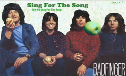 Badfinger - Sing For The Song (1971)