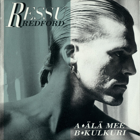 Ressu Redford - Älä mee (1990)