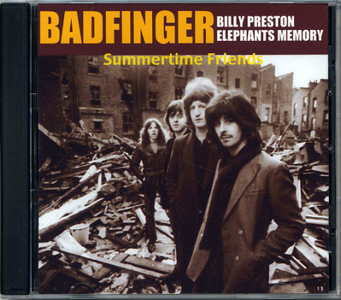 Badfinger - Summertime Friends