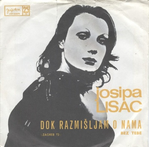 Josipa Lisac - Bez tebe (1972)