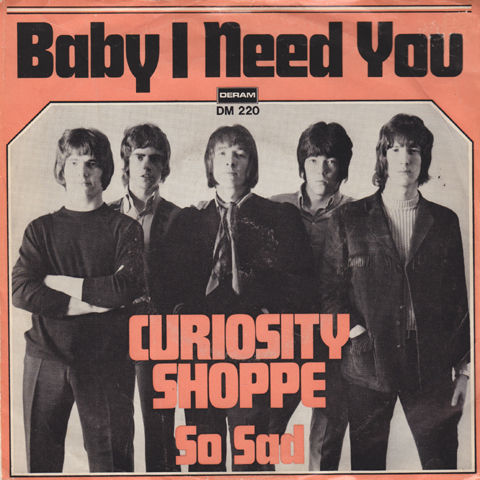 Curiosity Shoppe - Baby I Need You (1968)