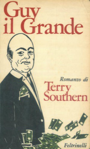 Terry Southern 1968 Guy il Grande