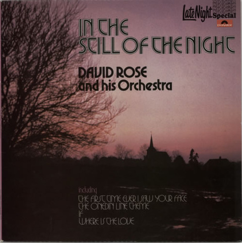 David Rose  & His Orchestra - In The Still Of The Night (1972)