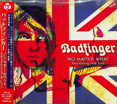 Badfinger - No Matter What - Revisiting the Hits ATOZ144 a