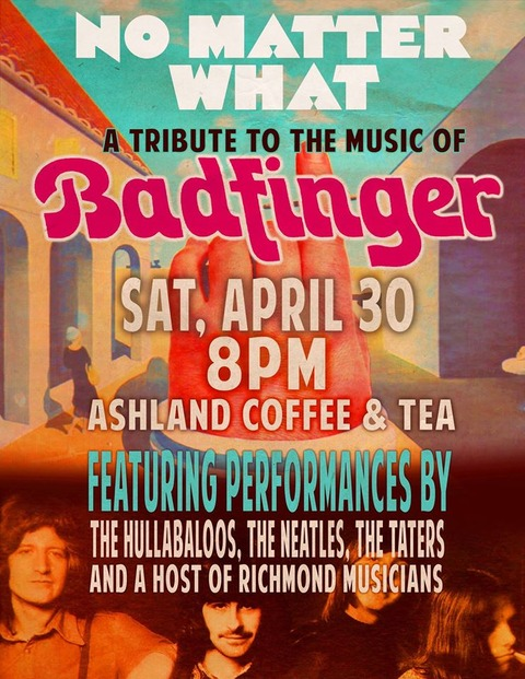 No Matter What a tribute to the music of Badfinger