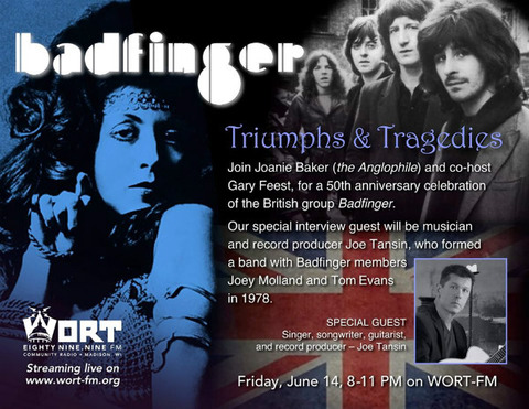 WORT Triumphs & Tragedies Badfinger June 14, 2019