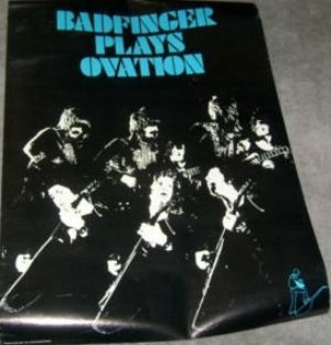 Badfinger Plays Ovation Guitars Poster