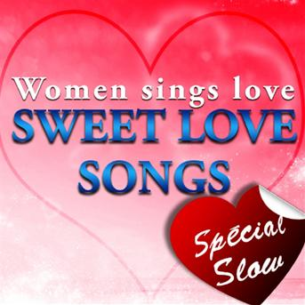 The Top Orchestra - Women Sings Love - Sweet Love Songs