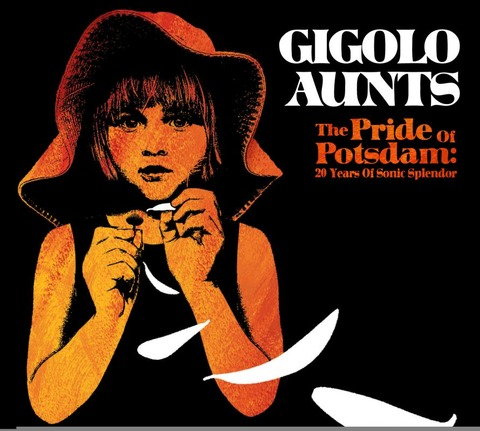 Gigolo Aunts - The Pride Of Potsdam 20 Years Of Splendor (2006)