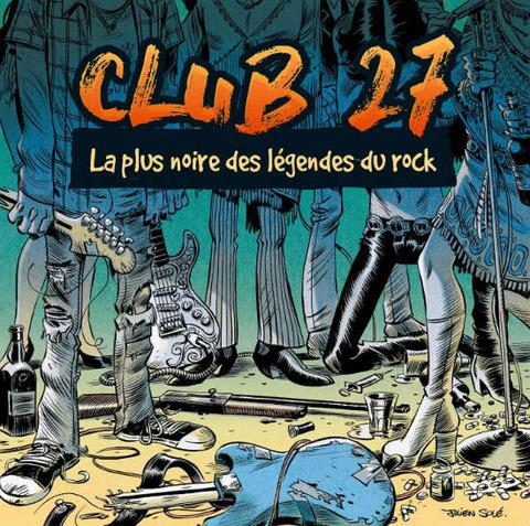 CLUB 27 - La plus noire des Légendes du Rock bd