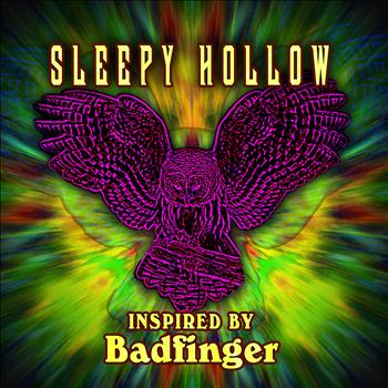 Sleepy Hollow - Inspired By Badfinger (2012)