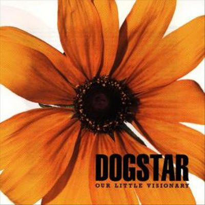 Dogstar - Our Little Visionary (1996)
